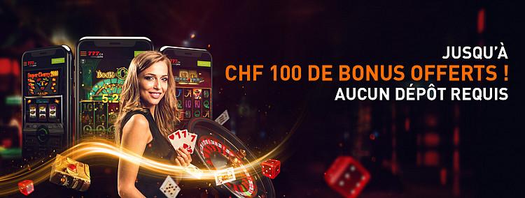 Jusqu'à CHF 100 offerts !