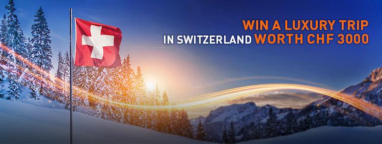 Win a Luxury Trip in Switzerland Worth CHF 3000